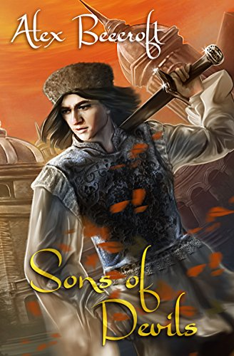 Sons of Devils (Arising Book 1) by [Beecroft, Alex]
