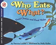 Who Eats What? Food Chains and Food Webs (Let's-Read-and-Find-Out Science, Stag