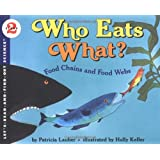 Who Eats What?: Let's Read and Find out Science - 2