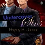 Undercover Sins | Hayley B. James