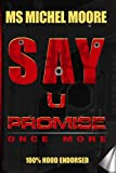 Say U Promise ONCE MORE