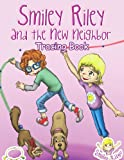 Smiley Riley and the New Neighbor Tracing Book, Katie McLaren, 0987577336
