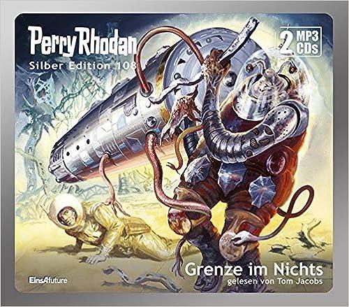 Perry Rhodan - Grenze im Nichts (Silber Edition 108)