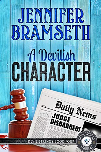 A Devilish Character: Devil Springs Cozy Mysteries Book 4 by [Bramseth, Jennifer]