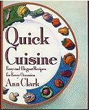 Quick Cuisine, Ann Clark, 0525935711