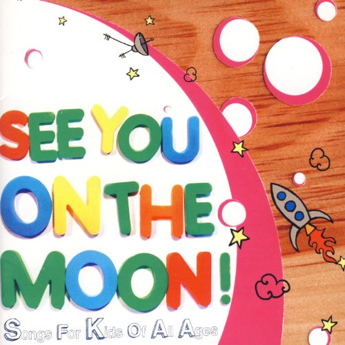See You On the Moon! - Songs F...