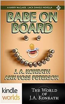 Jack Daniels and Associates: Babe On Board (Kindle Worlds Novella) by [Peterson, Ann Voss, Konrath, J.A.]