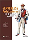img - for Serverless Architectures On Aws book / textbook / text book