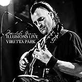 Illusions: Live 2008 / Viretta Park