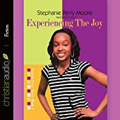 Experiencing the Joy: Yasmin Peace, Book 3 | Stephanie Perry Moore