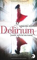 Delirium - Amor Deliria Nervosa: Roman