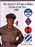 Macarthur's X Corps in Korea, Edward L. Daily, 1563114399