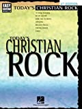 Today's Christian Rock, Hal Leonard Corp., 0634002252