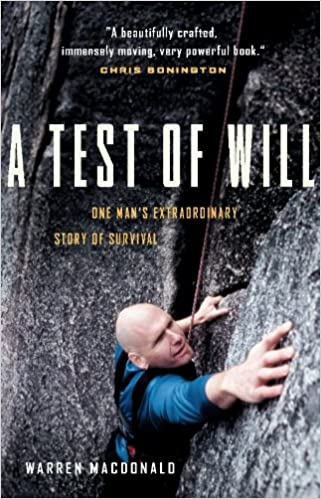 One Mans Extraordinary Story of Survival A Test of Will