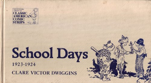 School days: A complete compilation, 1923-1924 (The Hyperion library of classic American comic strips)