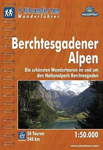Hikeline Wanderführer Berchtesgadner Alpen 1 : 50 000, wasserfest und reißfest, GPS-Tracks zum Download
