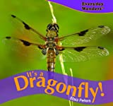 It's a Dragonfly!, Elisa Peters, 1404244603