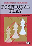Grandmaster Preparation: Positional Play-Jacob Aagaard