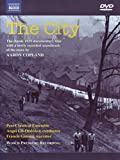 The City: The Classic 1939 Documentary with a newly recorded soundtrack of the score by Aaron Copland