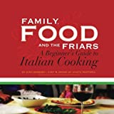Family, Food and the Friars, Gino Barbaro, 1478381523