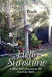 Hello Sunshine, Chris Buch, 1465300295
