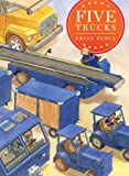 Five Trucks (Richard Jackson Books (Atheneum Hardcover))