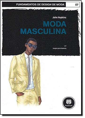 Fundamentos de Design de Moda. Moda Masculina