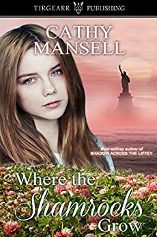 Where the Shamrocks Grow by [Mansell, Cathy]