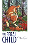 The Feral Child, Uma Styles, 1425784925