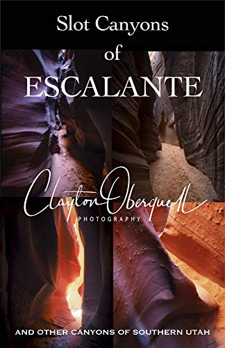Pdf Outdoors Slot Canyons of Escalante: And Other Canyons of Southern Utah