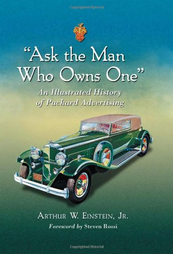 """Ask the Man Who Owns One"": An Illustrated History for sale  Delivered anywhere in USA"