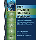 Teen Practical Life Skills Workbook - Facilitator Reproducible Self-Assessments, Exercises & Educational Handouts