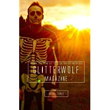 Glitterwolf: Issue Three: Fiction, Poetry, Art and Photography by LGBT Contributors