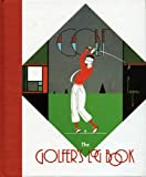 The Golfer's Log Book, Bulfinch Press Staff, 0821219669