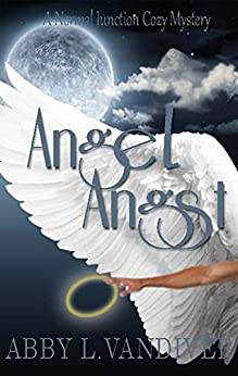 Angel Angst (Normal Junction Cozy Mystery Book 2) by [Vandiver, Abby L.]