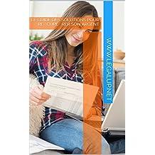 Le guide des solutions pour récupérer son argent (French Edition)