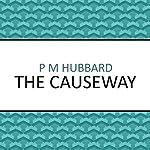 The Causeway | P. M. Hubbard