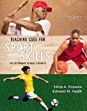 img - for Teaching Cues for Sport Skills for Secondary School Students (6th Edition) book / textbook / text book