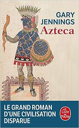 Azteca Le Livre De Poche French Edition Jennings