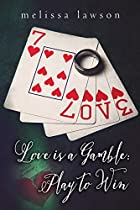 Love Is A Gamble: Play To Win (kyla's Love Triangle Book 2)