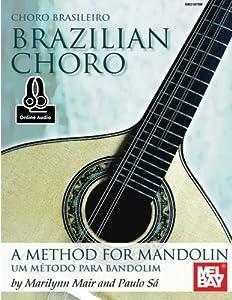 Brazilian Choro: A Method for Mandolin and Bandolim (English and Portuguese Edition)