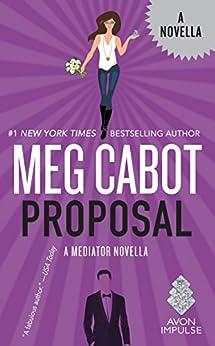 Proposal: A Mediator Novella (Kindle Single) by [Cabot, Meg]