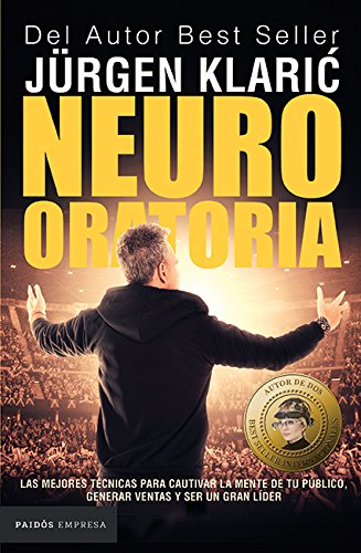 Neuro oratoria (Spanish Edition) (Vendele Ala Mente No A La Gente)