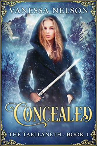Concealed: The Taellaneth - Book 1