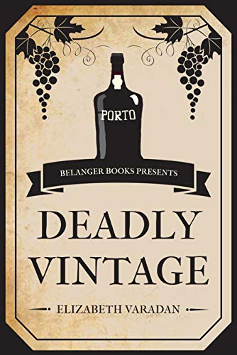 Deadly Vintage by [Varadan, Elizabeth]
