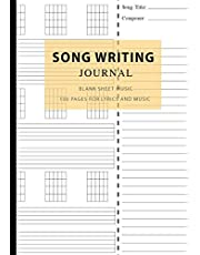 Song Writing Journal: Blank Sheet Music 100 Pages for Lyrics and Music, Writing Your Own Lyrics, Melodies and Chords, for Musicians, Notebook for Composition and Songwriting, Guitar Tab Book Blank, Music Paper Guitar Chord, Awesome Music (Songwriting Notebooks)
