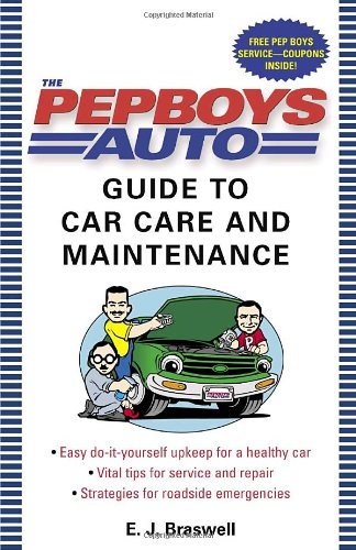the-pep-boys-auto-guide-to-car-care-and-maintenance-easy-do-it-yourself-upkeep-for-a-healthy-car-vit