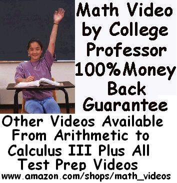 Gre Math Dvds By College Math Professor Over 8 Hours Http   Www Amazon Com Shops Math Videos