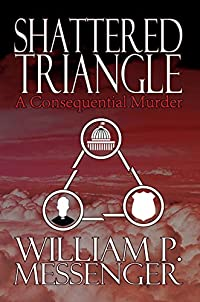 Shattered Triangle by William P. Messenger ebook deal