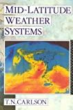 Mid-latitude Weather Systems, Toby Carlson, 0415109302